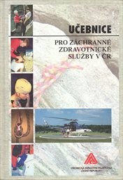 Učebnice pro záchranné zdravotnické služby v ČR