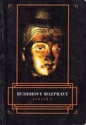 Buddhovy rozpravy                         (2)