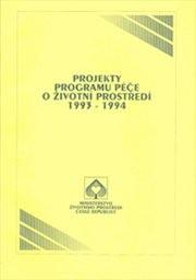 Projekty programu péče o životní prostředí 1993-1994