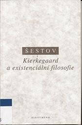 Kierkegaard a existenciální filosofie