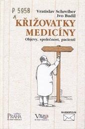 Křižovatky medicíny