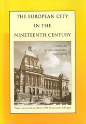 The European City in the Nineteenth Century