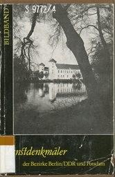 Kunstdenkmäler der Bezirke Berlin/DDR und Potsdam                         (Bd. 4)