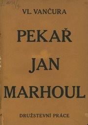 Pekař Jan Marhoul