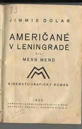 Američané v Leningradě čili Mess Mend