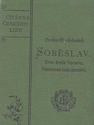 Soběslav; Dvůr krále Václava; Všeobecné rukojemství