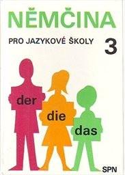 Němčina pro jazykové školy                         (Díl 3)
