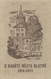 Z pamětí města Blatné 1914-1933