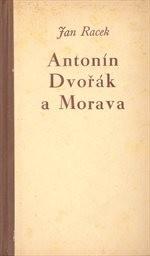 Antonín Dvořák a Morava