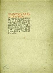 František Bílek a jeho dílo