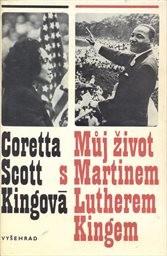 Můj život s Martinem Lutherem Kingem.