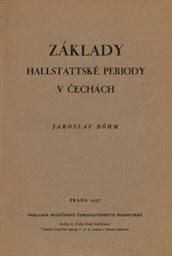 Základy hallstattské periody v Čechách