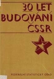 30 let budování ČSSR