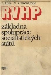 RVHP - základna spolupráce socialistických států