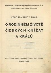 O rodinném životě českých knížat a králů