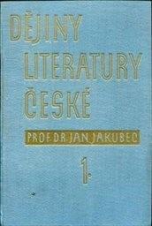 Dějiny literatury české                         (Č. 1)