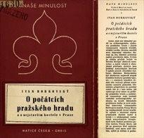 O počátcích pražského hradu a o nejstarším kostele v Praze