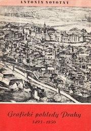 Grafické pohledy Prahy 1493-1850                         (Díl 2)