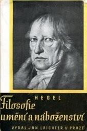 Filosofie, umění a náboženství a jejich vztah k mravnosti a státu