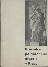 Průvodce po Národním divadle v Praze