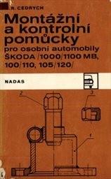 Montážní a kontrolní pomůcky pro osobní automobily Škoda 1000/1100 MB, 100/110, 105/120