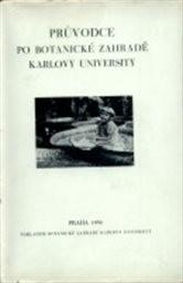 Průvodce po botanické zahradě Karlovy university
