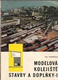 Modelová kolejiště                         (Díl 1,)