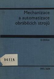 Mechanizace a automatizace obráběcích strojů