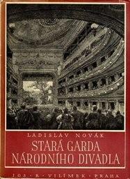 Stará garda Národního divadla