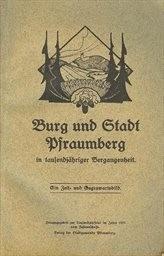 Burg und Stadt Pfraumberg in tausendjähriger Vergangenheit