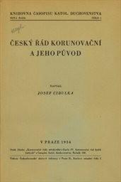 Český řád korunovační a jeho původ