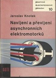 Navíjení a převíjení asynchronních elektromotorků