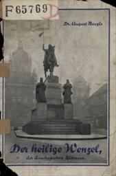 Der heilige Wenzel, der Landespatron Böhmens