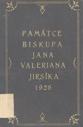 Památce biskupa Jana Valeriana Jirsíka