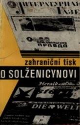 Zahraniční tisk o Solženicynovi