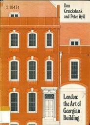 London:The Art of Georgian Building