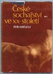 České sochařství ve 20. století