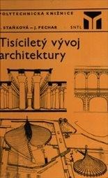 Tisíciletý vývoj architektury