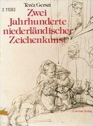 Zwei Jahrhunderte niederländischer Zeichenkunst