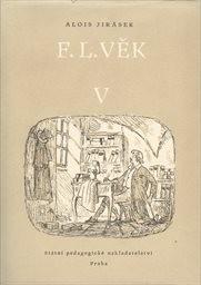 F. L. Věk                         ([Díl] 5)