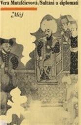 Sultáni a diplomati