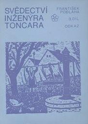Svědectví inženýra Toncara                         (Díl 3)