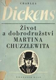 Život a dobrodružství Martina Chuzzlewita                         (I)