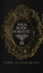 Sága rodu Forsytů                         (Kniha 3)