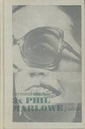 3 x Phil Marlowe