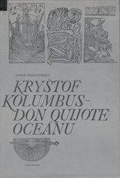 Kryštof Kolumbus - Don Quijote oceánu