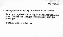 Catalogue bibliographique des livres de langue francaise sur la musique