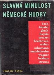 Slavná minulost německé hudby