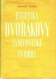 Estetika Dvořákovy symfonické tvorby