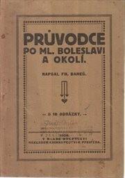 Průvodce po Mladé Boleslavi a okolí